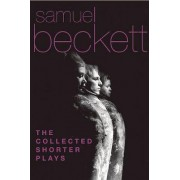 The Collected Shorter Plays by Samuel Beckett