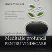 Cd Meditatie Profunda Pentru Vindecare - Anita Moorjani