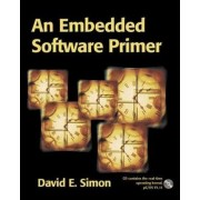 An Embedded Software Primer by David E. Simon