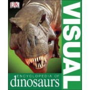 Visual Encyclopedia of Dinosaurs by DK Publishing