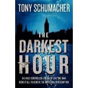 The Darkest Hour by Tony Schumacher