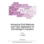 Numerical Grid Methods and Their Application to Schrodinger's Equation by C. Cerjan