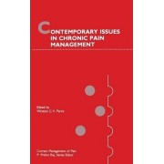Contemporary Issues in Chronic Pain Management by Winston C.V. Parris