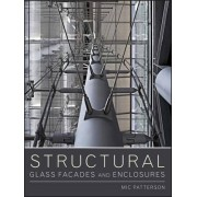 Structural Glass Facades and Enclosures by MIC Patterson