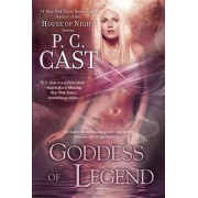 Goddess of Legend by P C Cast