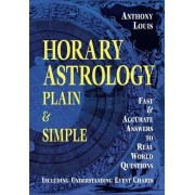 Horary Astrology by Anthony Louis