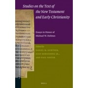 Studies on the Text of the New Testament and Early Christianity by Daniel Gurtner