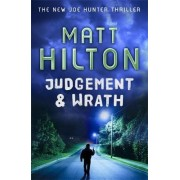 Judgement and Wrath by Matt Hilton