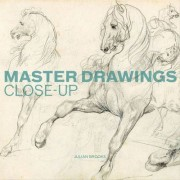 Master Drawings: Close Up by Julian Brooks