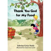 Thank You God for My Food by Nicole Neely