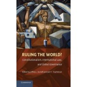 Ruling the World by Jeffrey L. Dunoff