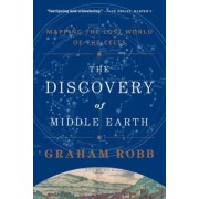 The Discovery of Middle Earth: Mapping the Lost World of the Celts, Paperback
