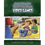 God I Need to Talk to You about Video Games 6pk by Susan K Leigh