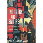 Industry and Empire by E. J. Hobsbawm
