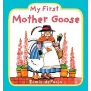 My First Mother Goose by Tomie DePaola