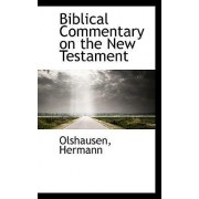 Biblical Commentary on the New Testament by Olshausen Hermann