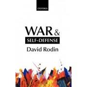 War and Self-Defense by David Rodin