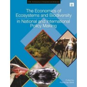 The Economics of Ecosystems and Biodiversity in National and International Policy Making by United Nations