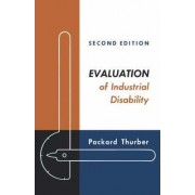 Evaluation of Industrial Disability by Packard Thurber