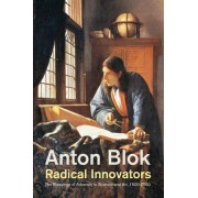 Radical Innovators: The Blessings of Adversity in Science and Art, 1500-2000
