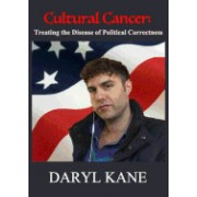 Cultural Cancer: Treating the Disease of Political Correctness