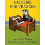 Bedtime for Frances by Russell Hoban