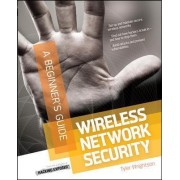 Wireless Network Security a Beginners Guide by Brock Pearson