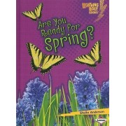 Are You Ready for Spring? by Sheila Anderson