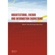 Architectural, Energy and Information Engineering: Proceedings of the 2015 International Conference on Architectural, Energy and Information Engineeri