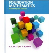 Foundation Mathematics for the Physical Sciences by Ken F. Riley