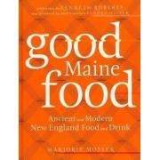 Good Maine Food by Marjorie Mosser