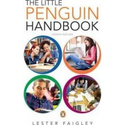 Little Penguin Handbook, the Plus Mywritinglab -- Access Card Package by Professor Lester Faigley