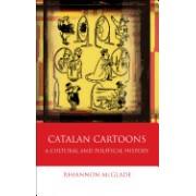Catalan Cartoons: A Cultural and Political History