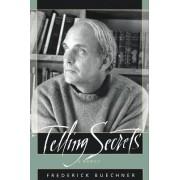 Telling Secrets by Frederick Buechner