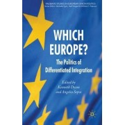 Which Europe? by Kenneth Dyson