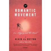 The Romantic Movement by Alain de Botton