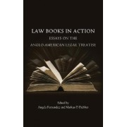 Law Books in Action by Markus D. Dubber