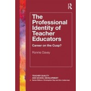 The Professional Identity of Teacher Educators by Ronnie Davey