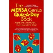 The Mensa Genius Quiz-a-day Book by Abbie F. Salny