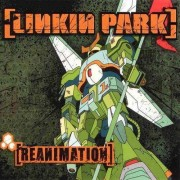 Linkin Park - Reanimation (0093624832621) (1 CD)