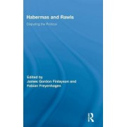 Habermas and Rawls by Fabian Freyenhagen