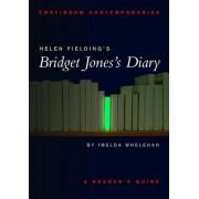 Helen Fielding's Bridget Jones's Diary by Imelda Whelehan