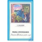 Prima Spovedanie. Istorisire Folositoare Pentru Copii - V. Maleaghin
