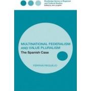 Multinational Federalism and Value Pluralism by Professor Ferran Requejo