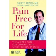 Pain Free for Life by Scott Brady