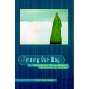 Finding Our Way by Will Kymlicka