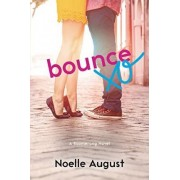 Bounce by Noelle August