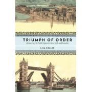 Triumph of Order by Professor Lisa Keller