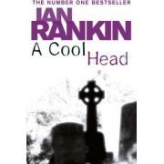 A Cool Head by Ian Rankin