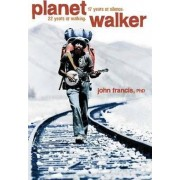 Planetwalker by John Francis